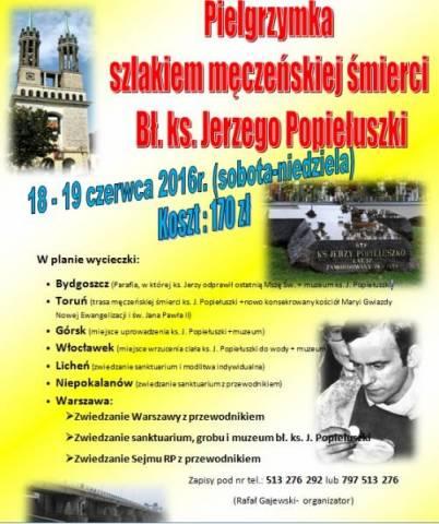 Plakat Pielgrzymka szlakiem męczeńskiej śmierci ks. Popiełuszki