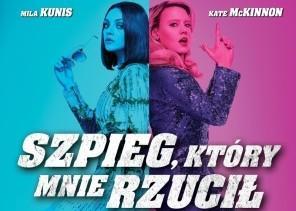 """Konkurs: Wygraj bilety do kina Sokół na film """"Szpieg, który mnie rzucił"""""""