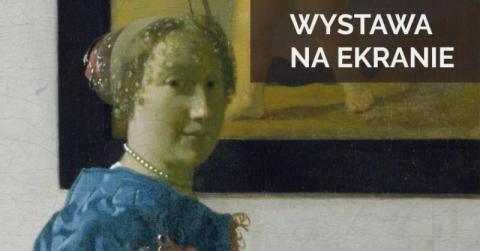 """Konkurs: wygraj bilety do kina Sokół na wystawę na ekranie """"Vermeer i muzyka"""""""