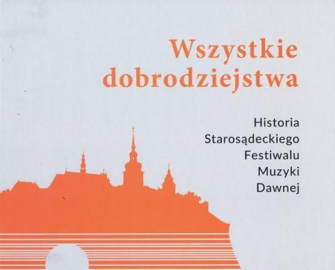 Historia Festiwali Muzyki Dawnej, fot. Sadeczanin.info