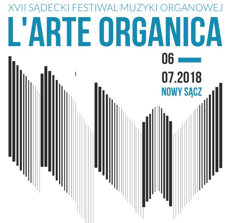 XVII Sądecki Festiwal Muzyki Organowej  L'arte Organica
