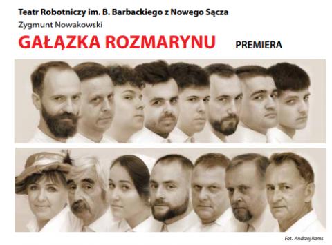 """Premiera """"Gałązki Rozmarynu"""" – gwóźdź programu Jesiennego Festiwalu Teatralnego"""
