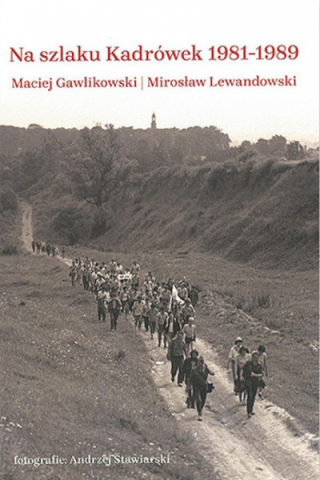 Na szlaku Kadrówek 1981-1989