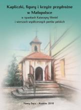 Kapliczki, figury i krzyże, fot. Sadeczanin.info