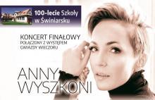 Ania Wyszkoni na 100-lecie szkoły w Świniarsku! GARAMy na tak!